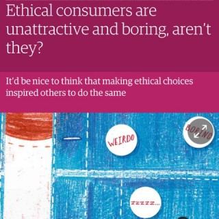Ethical buyers are daggy...aren't they?